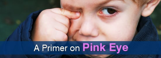 A-Primer-on-Pink-Eye-Childrens-Eye-Center-OC