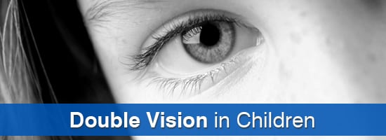 Double-Vision-in-Children-Childrens-Eye-Center-OC